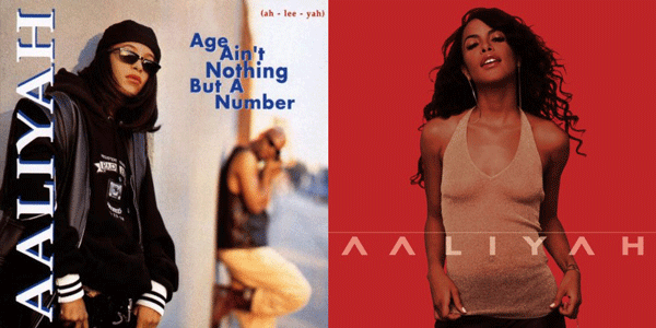 Age Ain't Nothing But A Number (1994) and Aaliyah (2001)
