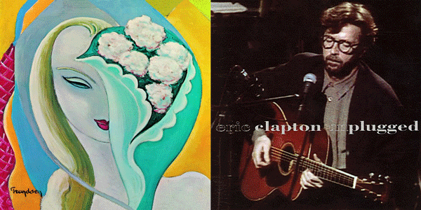 Layla and Other Assorted Love Songs (1970) and Eric Clapton Unplugged (1992)
